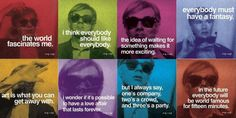 Warhol quotes. Words to live by.