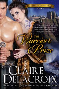 The Warrior's Prize, #4 of the True Love Brides series of #medieval #Scottish romances by #ClaireDelacroix