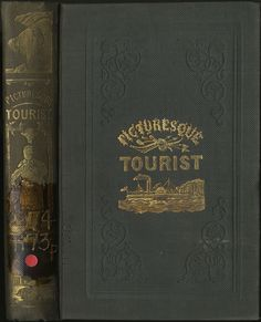 The Picturesque Tourist: Being a Guide through the Northern and Eastern States and Canada | by State Library of Massachusetts