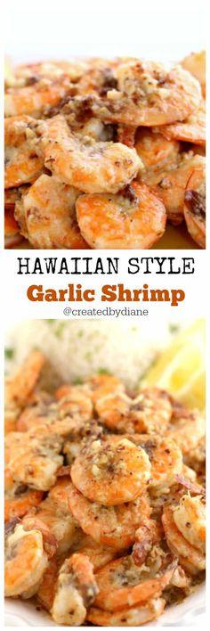 Hawaiian style shrimp IRRESISTABLBE @createdbydiane