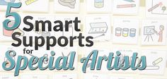 Here are 5 tips to help you support special needs art students in your room.