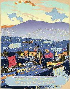 Linen backed colour silkscreen travel poster, 'New Zealand Life and Scenes, Number Seven, Cities of New Zealand, Wellington' Wellington City, Wellington New Zealand, New Zealand Cruises, New Zealand Travel, Posters Australia, Tourism Poster, Japanese Quilts, Island Nations, Travel Scrapbook