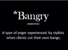 Hahahaha I've been Bangry lots of times! www.extensionsofyourself.com