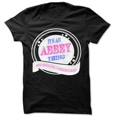 (Tshirt Nice Sell) Its an Abbey thing you wouldnt understand Cool Name Shirt Discount Hot Hoodies, Tee Shirts