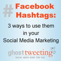 Facebook Hashtags: How they will impact social media for business
