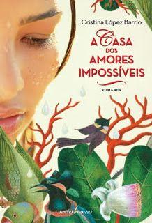 Dispersões: A Casa Dos Amores Impossíveis