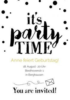 Party Time Birthday invitation card in black and white with lettering in a cool design. Birthday Card For Boss, 40th Birthday Parties, Diy Birthday, Birthday Cards, Fun Wedding Invitations, Birthday Party Invitations, Invitation Cards, Invitation Design, Sweet Sixteen Parties