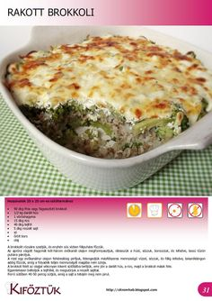Rakott brokkoli Quiche, Main Dishes, Keto, Healthy Recipes, Breakfast, Food, Main Course Dishes, Morning Coffee, Entrees