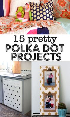 polka dot projects - fun!