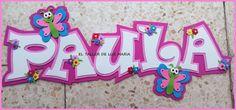 EL TALLER DE LUZ MARIA: CARTEL DE GOMA EVA CON NOMBRE Ideas Para, Biscuit, Scrap, Baby Shower, Names, Party, Handmade, Gifts, Letters Of Alphabet
