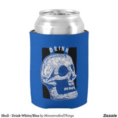Skull - Drink-White/Blue #cancooler #skull http://www.zazzle.com/monstersandthings?rf=238806092629186307
