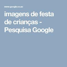 imagens de festa de crianças - Pesquisa Google