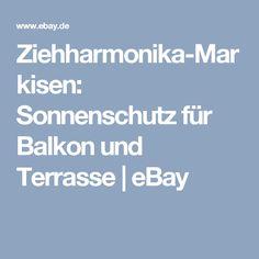 Ziehharmonika-Markisen: Sonnenschutz für Balkon und Terrasse   eBay