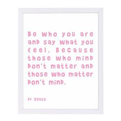 """East Urban Home 'Dr Seuss Quote Pink' by Indigo Sage Framed Textual Art Frame Color: White, Size: 25"""" H x 19"""" W x 1"""" D"""