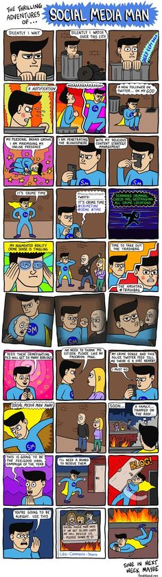The Adventures of Social Media Man [Comic] Read more at http://www.geeksaresexy.net/2013/04/14/the-adventures-of-social-media-man-comic/#g566RwhCbSr18GcH.99