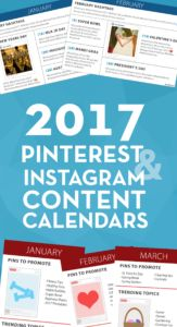 2017 Pinterest and Instagram Content Calendars – FREE Printables
