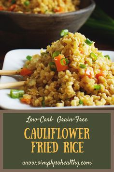 This Easy Low-Carb #Cauliflower Fried #Rice Recipe can be made in less than 15 minutes! It can be served by itself, as a quick lunch, or as a side dish. This recipe can be part of a #lowcarb, #keto, #glutenfree, #dairyfree, #whole30, #Atkins, #Paleo, or #Banting diet.