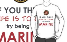 Try being a Marine! by dcroffe