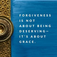 Forgiveness is not about being deserving—it's about grace. -Rick Warren #EasterAtSaddleback