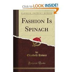 Fashion Is Spinach, by Elizabeth Hawes (designer)