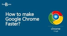 How To Make Google Chrome Faster For Web Browsing  #news