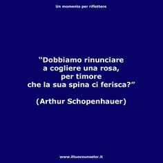 Dobbiamo rinunciare a cogliere una rosa, per timore che la sua spina ci ferisca? (Arthur Schopenhauer) . #counselor #riflettere #crescitapersonale #counseling #migliorarsi #ilmegliodite #credercisempre #credenzelimitanti