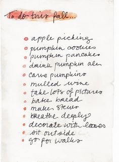 To do list this fall Autumn.i plan on adventure this fall.