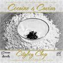 Cityboy Chop - Cocaine & Caviar   - Free Mixtape Download or Stream it