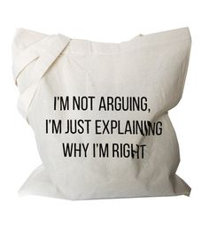 Hey, I found this really awesome Etsy listing at https://www.etsy.com/listing/249715837/funny-tote-bag-canvas-tote-quote