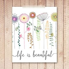 8x10 Art Print, Nursery Printable Art, Life is Beautiful, Floral Art Print, Wildflowers Wall Art, Doodle, Instant Download, Digital File