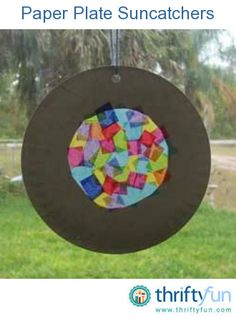 Thursday, September 12 & Monday, September 16, 2013.  A delightful craft to try with your children is to make some beautiful paper plate suncatchers.