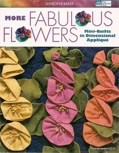 Fabric and Sewing Craft - Handmade fabric flowers for mini quilt projects.