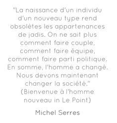 Citation de Michel Serres