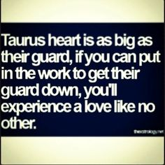 Taurus heart is as big as their guard, if you can put in the work to get their guard down, you'll experience a love like no other Astrology Taurus, Zodiac Signs Taurus, My Zodiac Sign, Astrology Signs, Taurus Quotes, Zodiac Quotes, Zodiac Facts, Taurus Memes, Taurus Woman