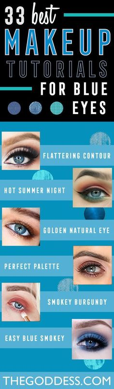 Makeup Tutorials for Blue Eyes - Easy Step By Step Beginners Guide for Natural Simple Looks, Looks With Blonde Hair Colour and Fair Skin, Smokey Looks and Looks for Prom http://thegoddess.com/makeup-tutorials-blue-eyes #makeuplooksstepbystep