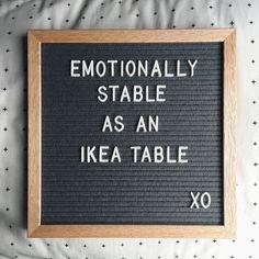 Emotionally stable like an IKEA table
