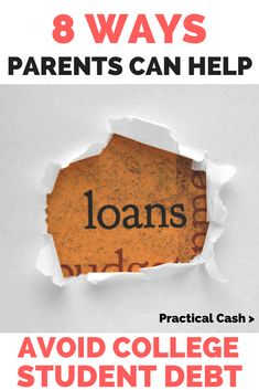 8 Ways Parents Can Help College Students Avoid Student Loans Student Loan Payment, Paying Off Student Loans, College Costs, Online College, College Savings, College Planning, Meal Planning, Loan Money, Unsecured Loans