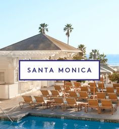 The Ultimate Santa Monica Travel Guide | Refinery29
