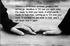 letting go and goodbye....