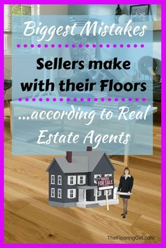 Biggest flooring mistakes sellers make when selling their house...according to realtors.  Flooring advice for those selling their homes.