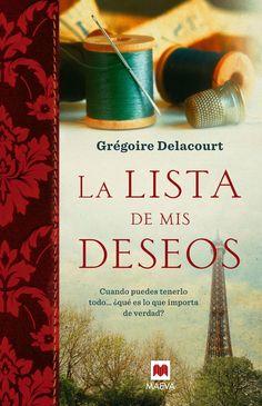 Adivina quien lee: La lista de mis deseos - Gregoire Delacourt