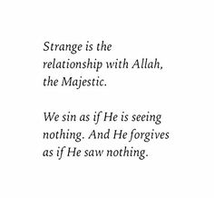 Al-Ghafūr, al-Ghaffār, al-Ghāfir – Allah is Forgiving Remember: Allah forgives all sins, without exception! Allah Quotes, Muslim Quotes, Religious Quotes, Quran Quotes, Faith Quotes, Words Quotes, Life Quotes, Sayings, Quotes About Allah
