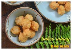 Indonesian Medan Food: Bakso Udang / Hee Wan / Prawn Balls