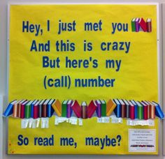 Hey, I just met you and this is crazy but here's my (call number) . . . so read me, maybe?
