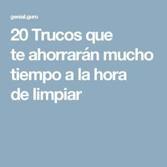 20 Trucos que te ahorrarán mucho tiempo a la hora de limpiar House Cleaning Tips, Diy Cleaning Products, Deep Cleaning, Spring Cleaning, Cleaning Hacks, Home Binder, My Bar, Natural Cleaners, Home Hacks