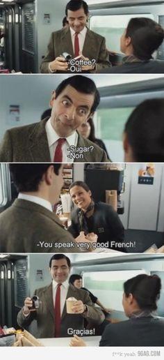 Mr. Bean! He makes my life