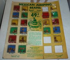 Mexican jumping Beans - always for sale at Stuckey's back in the day!