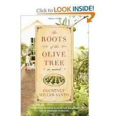 The Roots of the Olive Tree: A Novel - by Courtney Miller Santo.