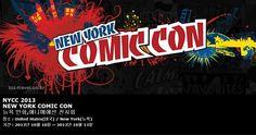 NYCC 2013 NEW YORK COMIC CON 뉴욕 만화,애니메애션 전시회