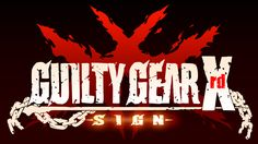 U & I Entertainment Guilty Gear Xrd -sign-: Limited Edition - Playstation 4 Ps4, Playstation, Xbox One, Guilty Gear Xrd, Rat King, Nintendo, The Guilty, Guilin